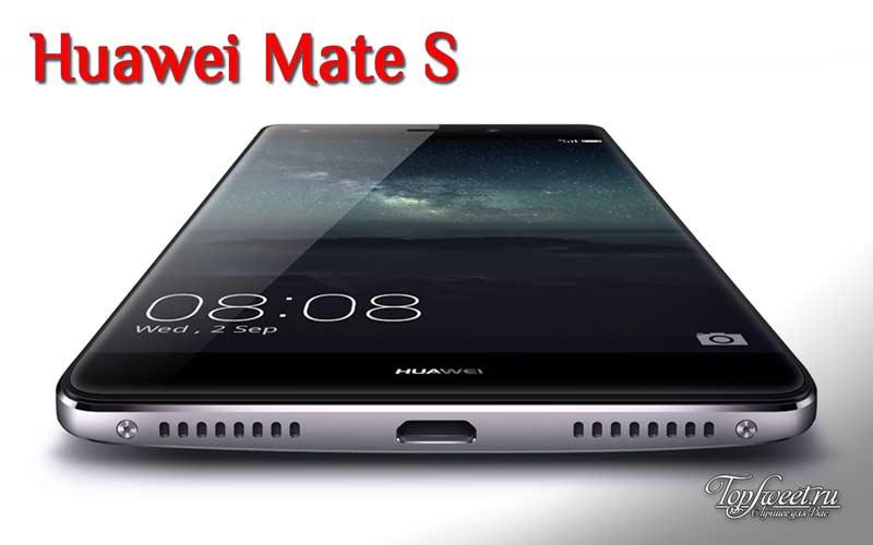 Huawei Mate S. Лучшие китайские телефоны 2016
